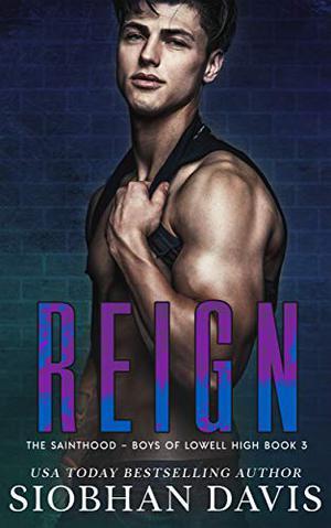 Reign: A Dark High School Romance by Siobhan Davis