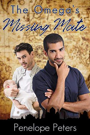The Omega's Missing Mate by Penelope Peters