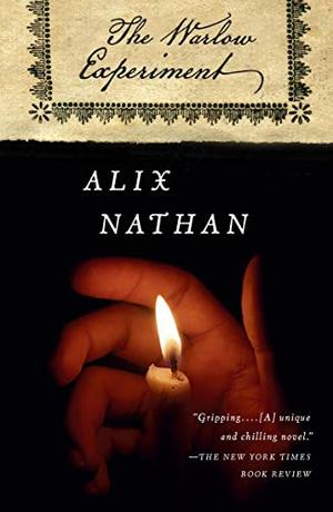 The Warlow Experiment: A Novel by Alix Nathan