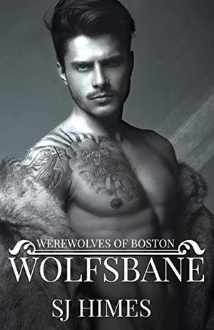 Wolfsbane: An Infinite Arcana Novella by S.J. Himes