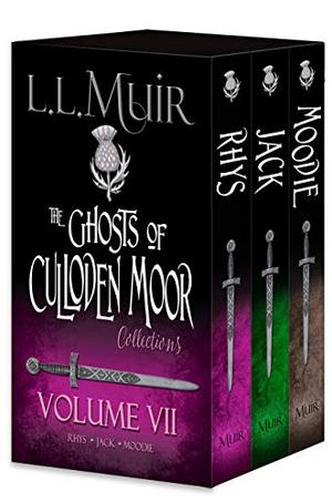 Ghosts of Culloden Moor: Volume 7 (The Ghosts of Culloden Moor Collections) by L.L. Muir