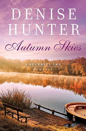 Autumn Skies by Denise Hunter