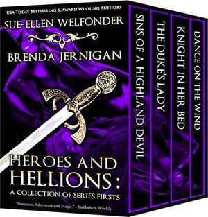Heroes and Hellions: A Collection of Series Firsts by Sue-Ellen Welfonder, Brenda Jernigan