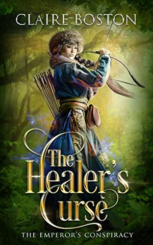 The Healer's Curse by Claire Boston