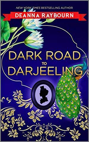 Dark Road to Darjeeling by Deanna Raybourn