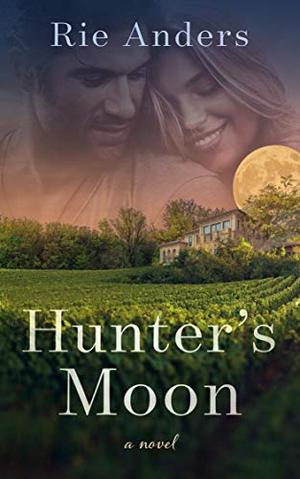 Hunter's Moon by Rie Anders