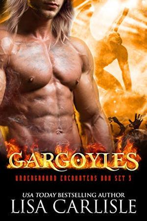 Gargoyles: A Shifter and Rockstar Romance Boxed Set by Lisa Carlisle