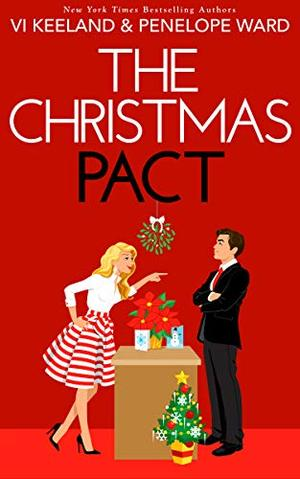 The Christmas Pact by Vi Keeland, Penelope Ward