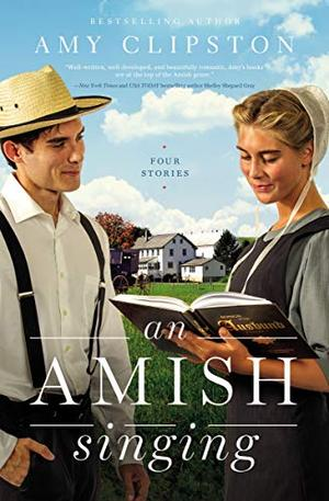 An Amish Singing: Four Stories by Amy Clipston
