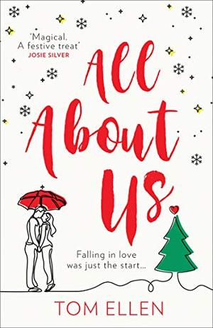 All About Us by Tom Ellen