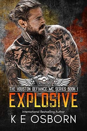 Explosive by K.E. Osborn