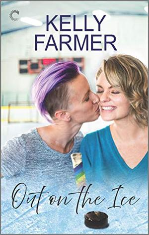 Out on the Ice: A WLW Hockey Romance by Kelly Farmer