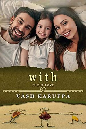 With Their Love by Vash Karuppa