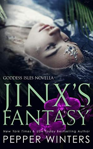 Jinx's Fantasy by Pepper Winters