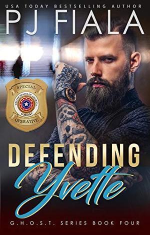 Defending Yvette by PJ Fiala