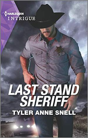Last Stand Sheriff by Tyler Anne Snell