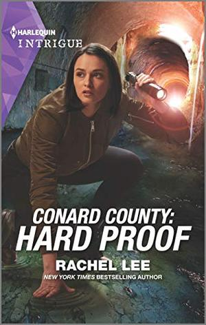 Conard County: Hard Proof (Conard County: The Next Generation) by Rachel Lee