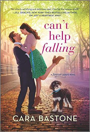 Can't Help Falling: A Novel (Forever Yours) by Cara Bastone