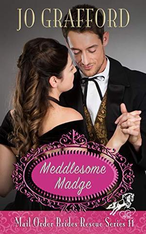 Meddlesome Madge by Jo Grafford