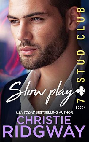 SLOW PLAY by Christie Ridgway