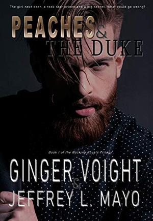 Peaches & the Duke by Ginger Voight, Jeffrey L. Mayo