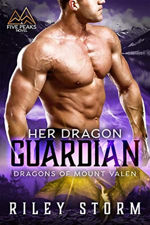 Her Dragon Guardian by Riley Storm