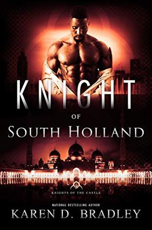 Knight of South Holland by Karen D. Bradley