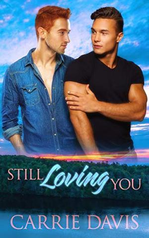 Still Loving You by Carrie Davis