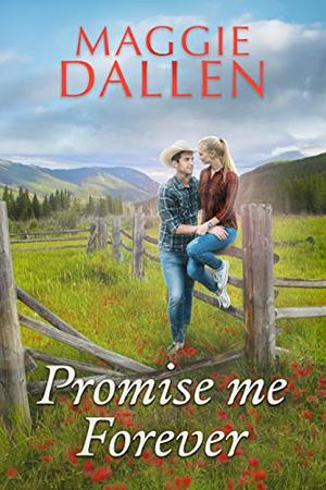 Promise Me Forever by Maggie Dallen