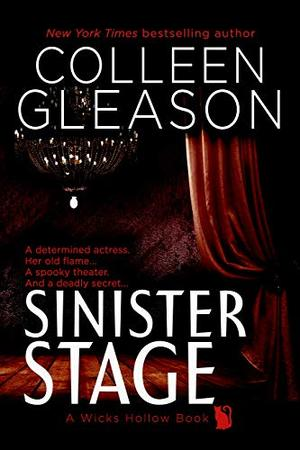 Sinister Stage: A Ghost Story Romance and Mystery by Colleen Gleason