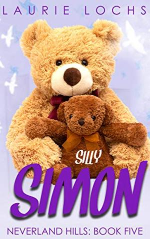 Silly Simon: An M/m Age Play Romance by Laurie Lochs