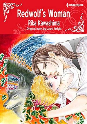 Redwolf's Woman: Harlequin comics by Laura Wright, Rika Kawashima