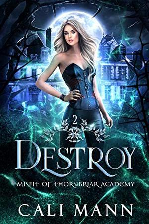 Destroy: A Why Choose Shifter Romance by Cali Mann