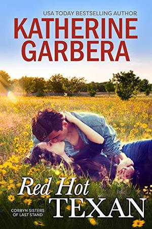 Red Hot Texan by Katherine Garbera