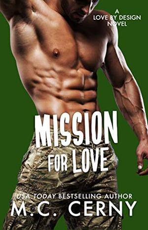 Mission For Love by M.C. Cerny