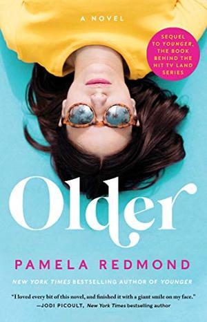 Older (A Younger Novel) by Pamela Redmond Satran