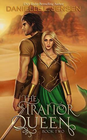 The Traitor Queen by Danielle L. Jensen