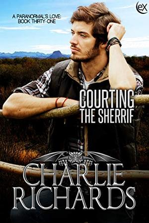 Courting the Sheriff by Charlie Richards