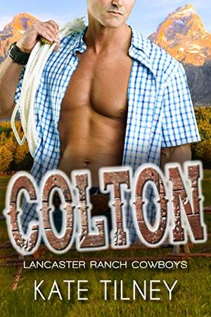 COLTON : a BBW, cowboy instalove short romance by Kate Tilney
