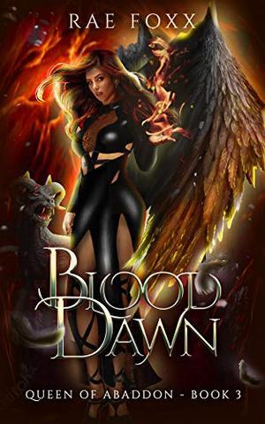Blood Dawn by Rae Foxx