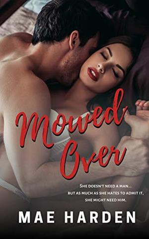 Mowed Over by Mae Harden