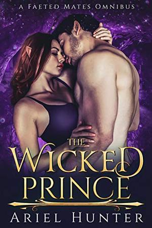 The Wicked Prince by Ariel Hunter