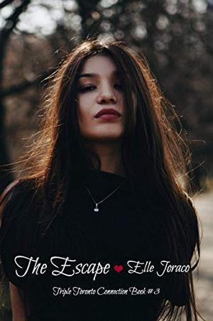 The Escape: A Reverse Harem Novel by Elle Joraco