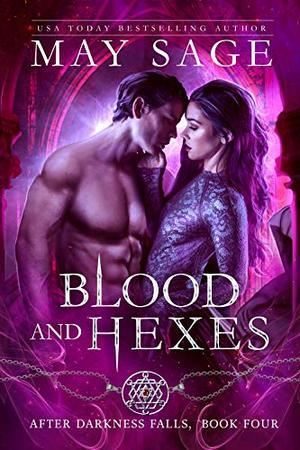Blood and Hexes: A Vampire Paranormal Romance by May Sage