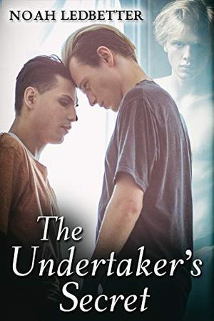 The Undertaker's Secret by Noah Ledbetter