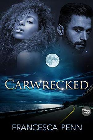 Carwrecked by Francesca Penn