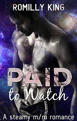 Paid to Watch by Romilly King