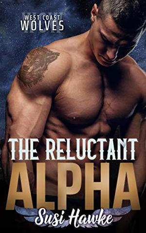 The Reluctant Alpha by Susi Hawke