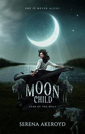 Moon Child: A PNR Shifter Romance by Serena Akeroyd