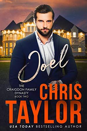 JOEL: The Craigdon Family Dynasty by Chris Taylor